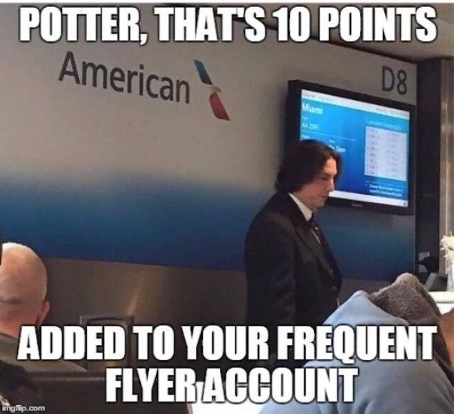 Sky - POTTER, THATS 10 POINTS American D8 Miam ADDED TO YOUR FREQUENT FLYER ACCOUNT Wmgflip.com