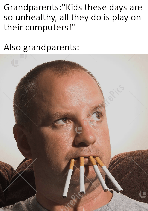 """Nose - Grandparents:""""Kids these days are so unhealthy, all they do is play on their computers!"""" Also grandparents: rePics rePic"""