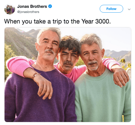 People - Jonas Brothers Follow @jonasbrothers When you take a trip to the Year 3000