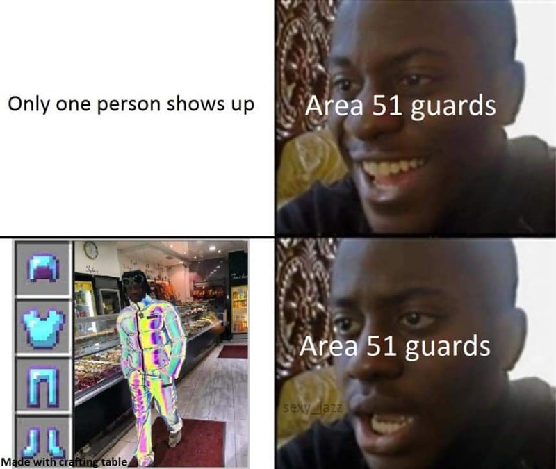 Hair - Area 51 guards Only one person shows up Area 51 guards Zzel Axes Made with crafting table