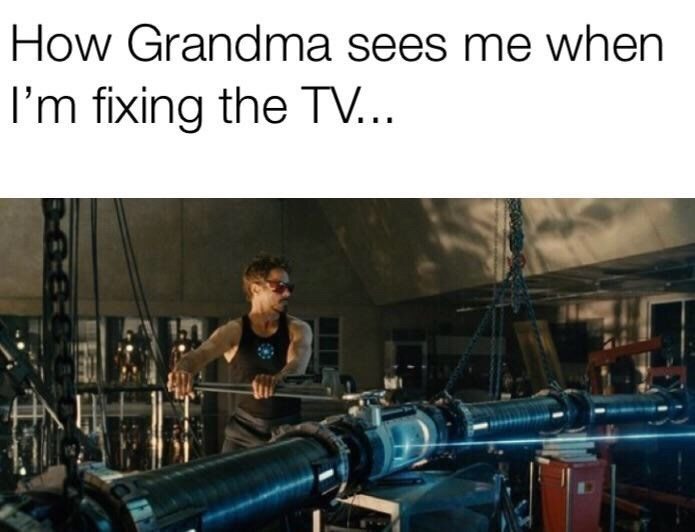 Physical fitness - How Grandma sees me when I'm fixing the TV... N