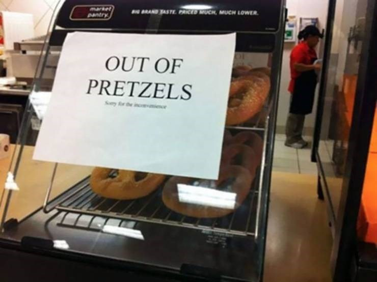 """Funny picture - """"OUT OF PRETZELS"""""""
