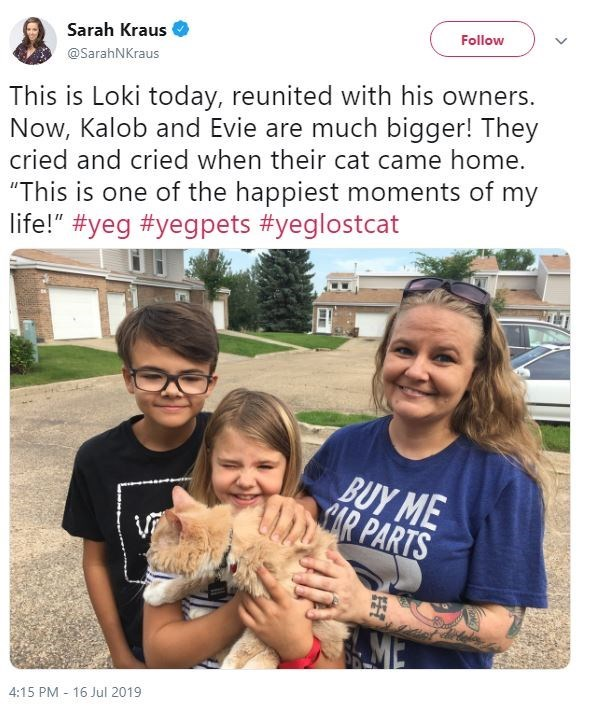 "People - Follow Sarah Kraus @SarahNKraus This is Loki today, reunited with his owners. Now, Kalob and Evie are much bigger! They cried and cried when their cat came home. ""This is one of the happiest moments of my life!"" #yeg #yegpets #yeglostcat BUY ME AR PARTS 4:15 PM 16 Jul 2019"
