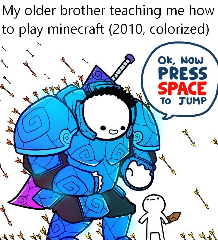 Cartoon - My older brother teaching me how to play minecraft (2010, colorized) Ok, Now PRESS SPACE To JUMP