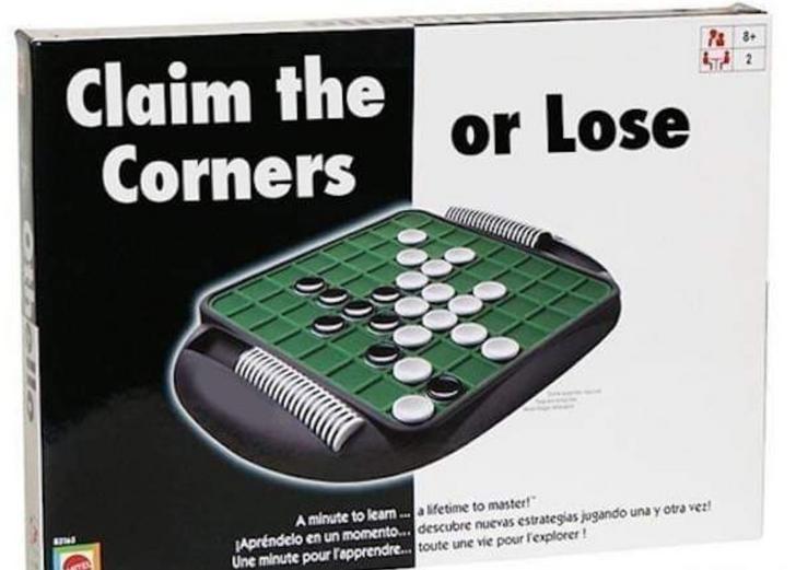 Games - P& 8 Claim the Corners or Lose A minute to learn.a kfetime to master Apréndelo en un momento... descubre nuevas estrategias jugando una y otra vez Une minute pour lapprendre....toute une vie pour fexplorer