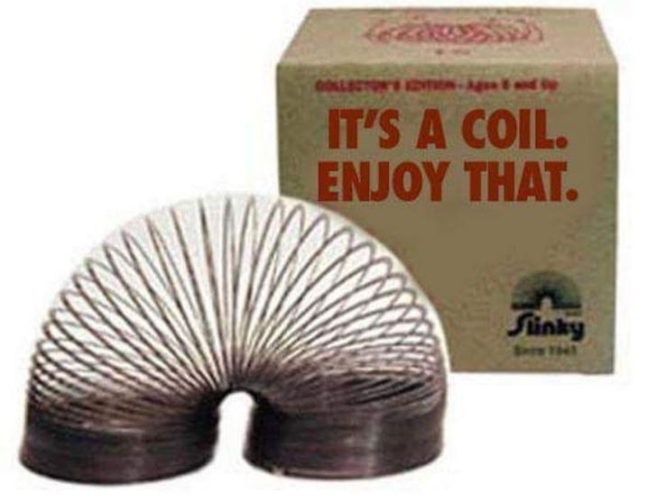 OLLETONVNe IT'S A COIL. ENJOY THAT. Sunky
