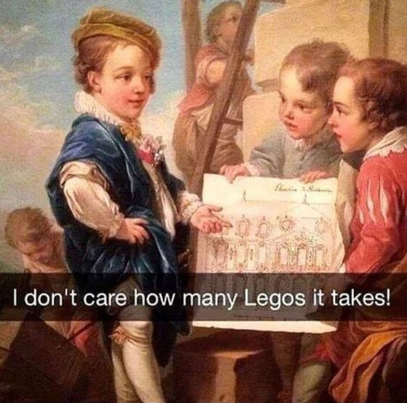 People - hi I don't care how many Legos it takes!