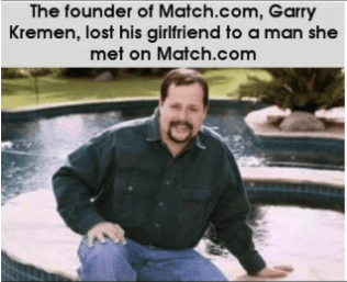 fails - Photo caption - The founder of Match.com,Garry Kremen, lost his girlfriend to a man she met on Match.com