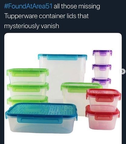Food storage containers - #FoundAtArea51 all those missing Tupperware container lids that mysteriously vanish