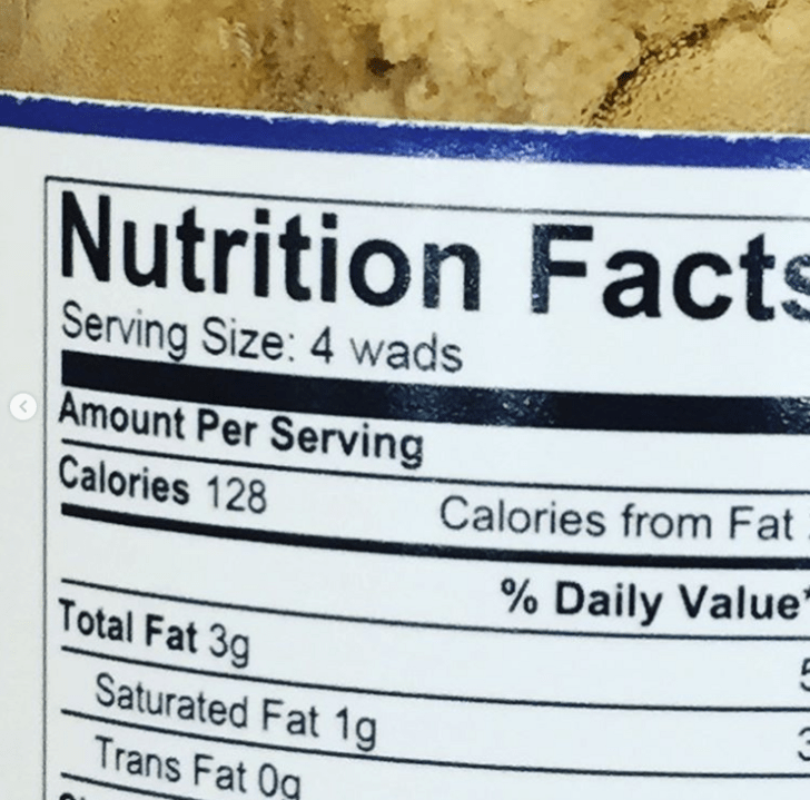 Font - Nutrition Facts Serving Size: 4 wads Amount Per Serving Calories 128 Calories from Fat % Daily Value' Total Fat 3g Saturated Fat 1g Trans Fat Og