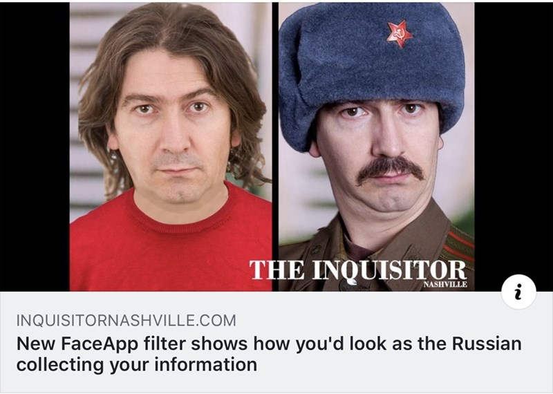 Face - THE INQUISITOR NASHVILLE INQUISITORNASHVILLE.COM New FaceApp filter shows how you'd look as the Russian collecting your information