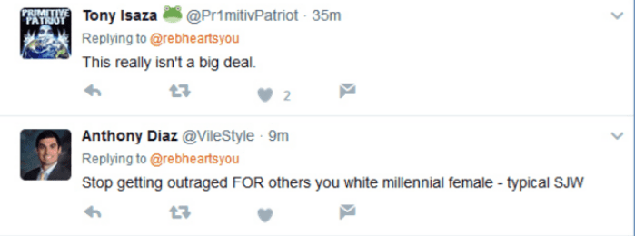 Text - @PrimitivPatriot 35m PRIMITIVE PATRIOT Tony Isaza Replying to @rebheartsyou This really isn't a big deal 2 Anthony Diaz @VileStyle 9m Replying to @rebheartsyou Stop getting outraged FOR others you white millennial female -typical SJW