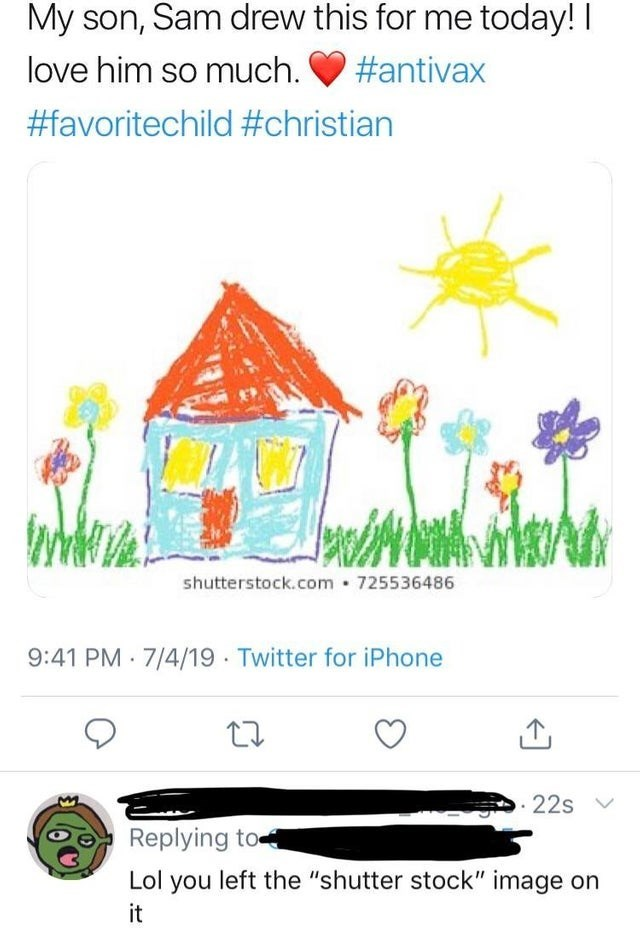 """Illustration - My son, Sam drew this for me today! I love him so much #antivax #favoritechild #christian shutterstock.com 725536486 9:41 PM 7/4/19 Twitter for iPhone 22s Replying to Lol you left the """"shutter stock"""" image on it"""