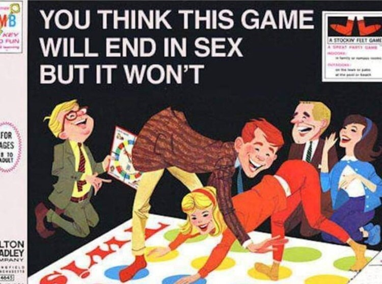Cartoon - MYOU THINK THIS GAME WILL END IN SEX BUT IT WON'T KEY A STOCKIN FET GAM soo FOR AGES T0 DULT LTON ADLEY MPANY