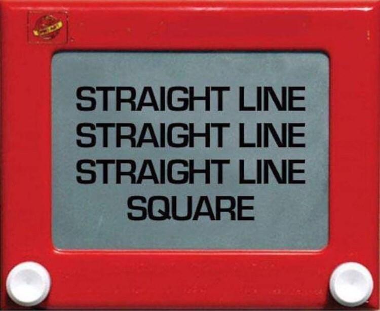 """Etch-a-Sketch - """"STRAIGHT LINE STRAIGHT LINE STRAIGHT LINE SQUARE"""""""