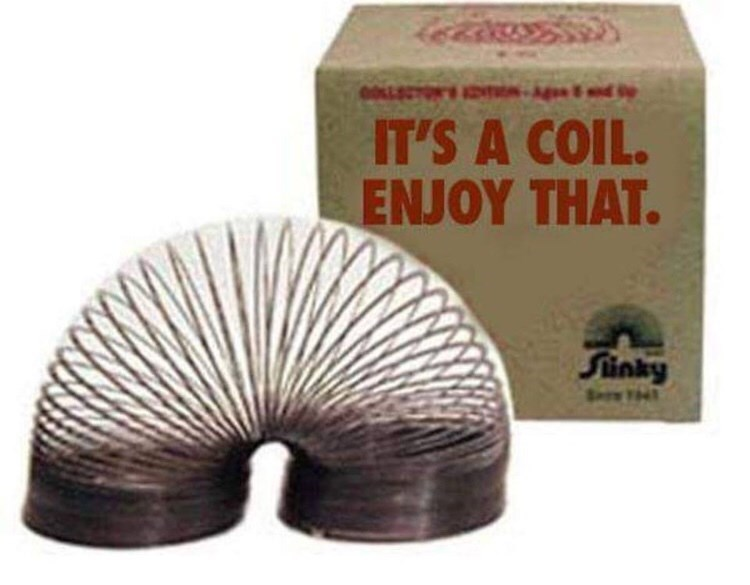 0LECTON'S IT'S A COIL. ENJOY THAT. Sunky