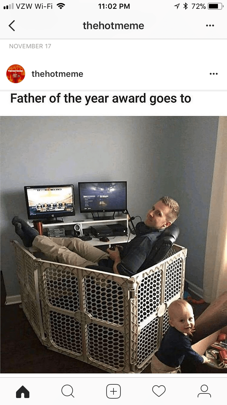 "Meme - ""Father of the year award goes to"""