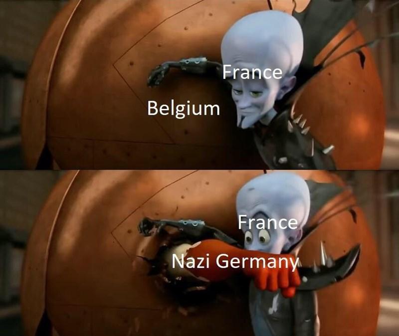 "Meme - ""France Belgium France Nazi Germany"""