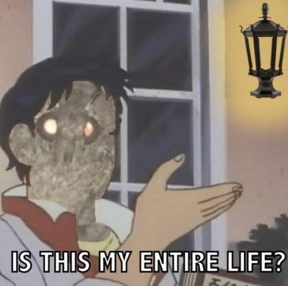 moth meme - Cartoon - IS THIS MY ENTIRE LIFE?