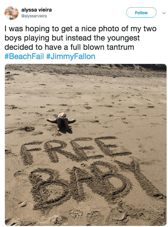 Text - alyssa vieira Follow @alyssarvieira I was hoping to get a nice photo of my two boys playing but instead the youngest decided to have a full blown tantrum #BeachFail #JimmyFallon FREE BN