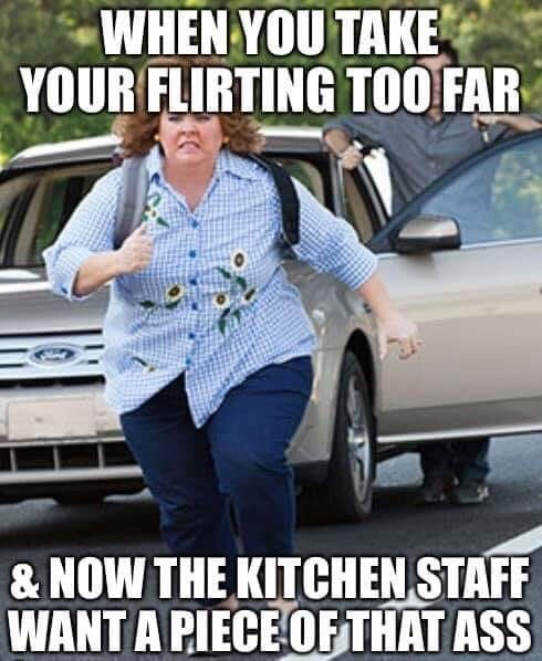 Vehicle door - WHEN YOU TAKE YOUR FLIRTING TOO FAR & NOW THE KITCHEN STAFF WANT A PIECE OFTHAT ASS