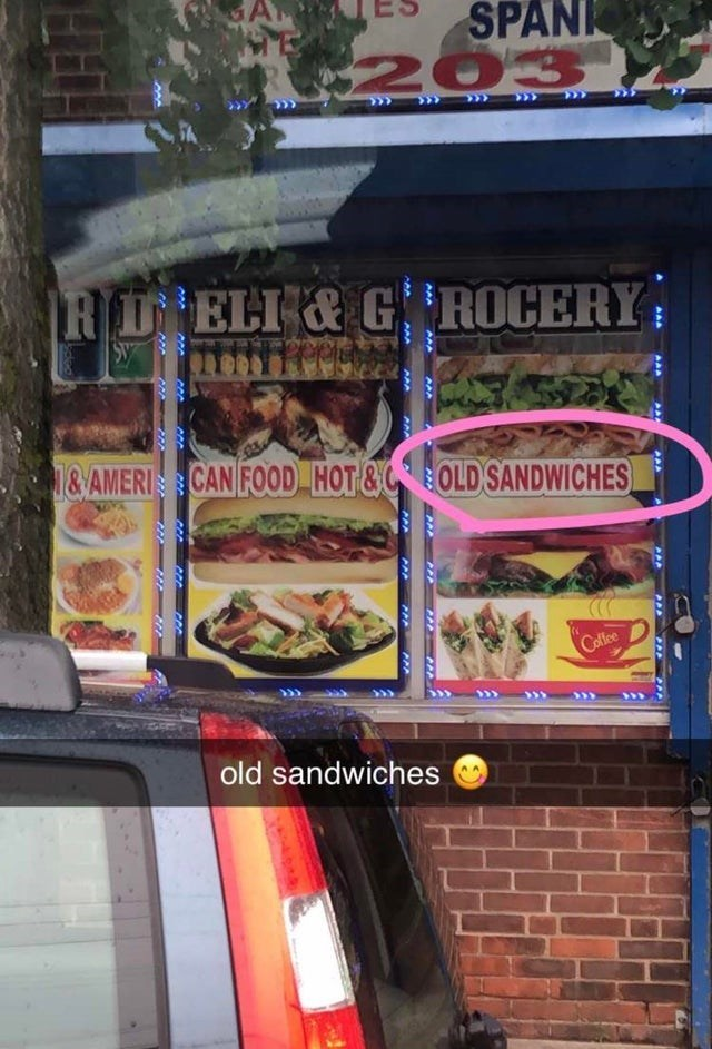 design fail - Fast food - A SPANK 203 R D ELI&G ROCERY SY 1&AMERI CAN FOOD HOT&COLD SANDWICHES Ceffee old sandwiches PAA