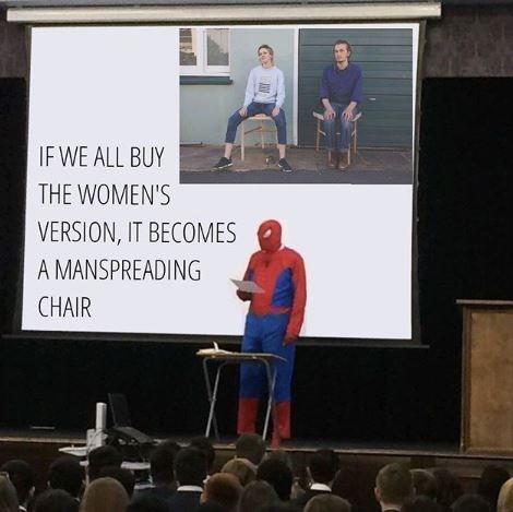 """Meme - """"IFWE ALL BUY THE WOMEN'S VERSION, IT BECOMES A MANSPREADING CHAIR"""""""