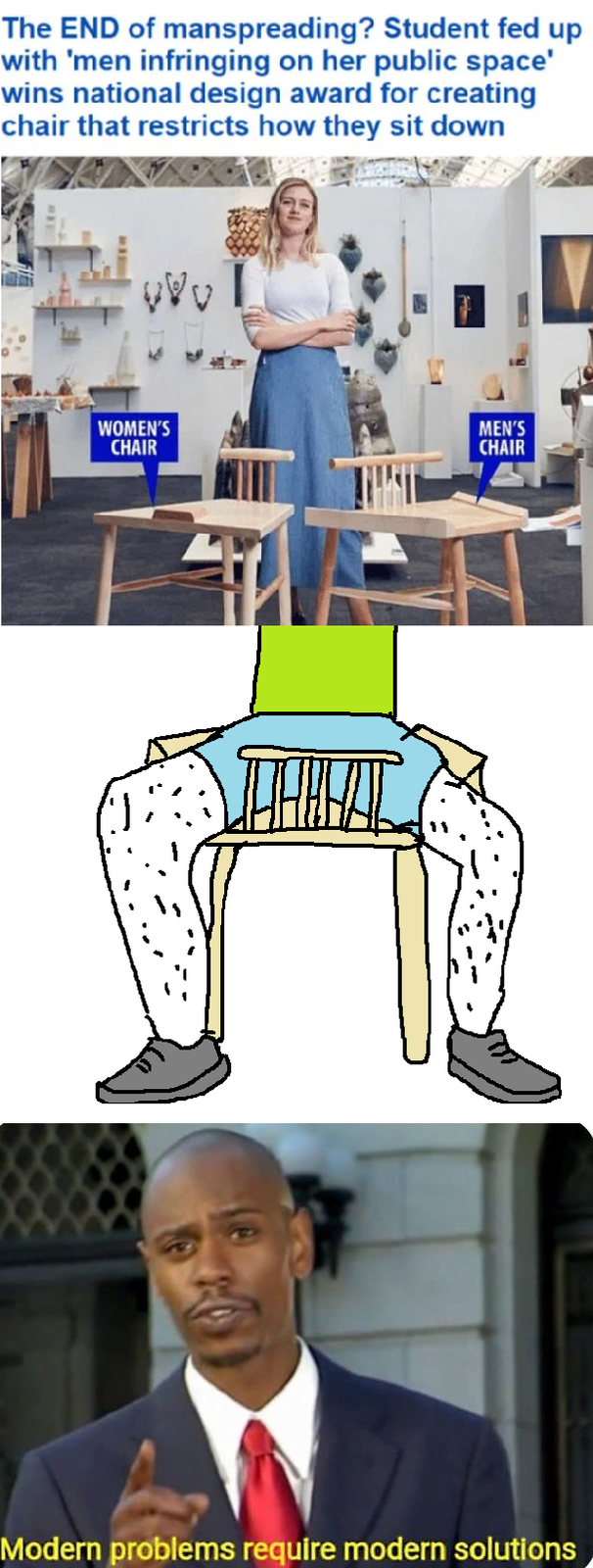 Cartoon - The END of manspreading? Student fed up with 'men infringing on her public space' wins national design award for creating chair that restricts how they sit down MEN'S CHAIR WOMEN'S CHAIR Modern problems require modern solutions WI