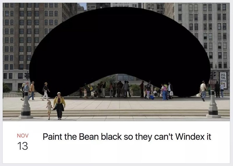 Architecture - Paint the Bean black so they can't Windex it NOV 13