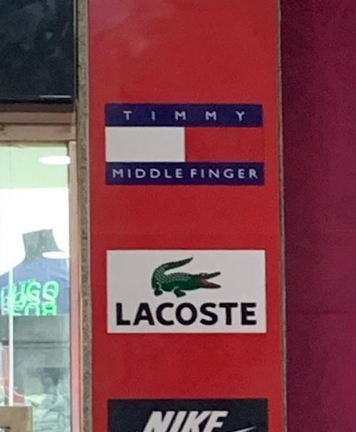 Sign - T M MY MIDDLE FINGER LACOSTE NIKE