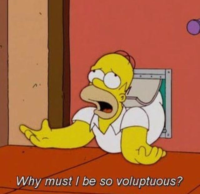Cartoon - Why must I be so voluptuous?