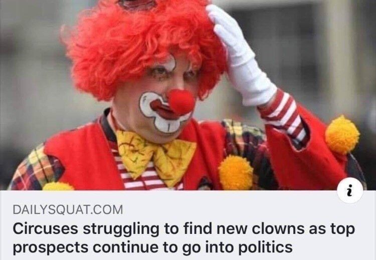 Clown - i DAILYSQUAT.COM Circuses struggling to find new clowns as top prospects continue to go into politics