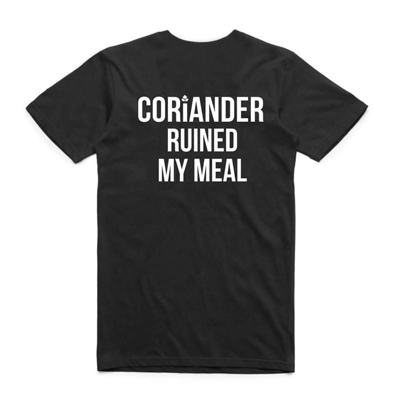 T-shirt - CORIANDER RUINED MY ΜEAL