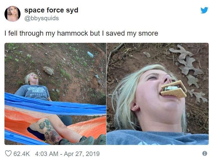 Nose - space force syd @bbysquids I fell through my hammock but I saved my smore EST 0 MISSOURI 62.4K 4:03 AM Apr 27, 2019