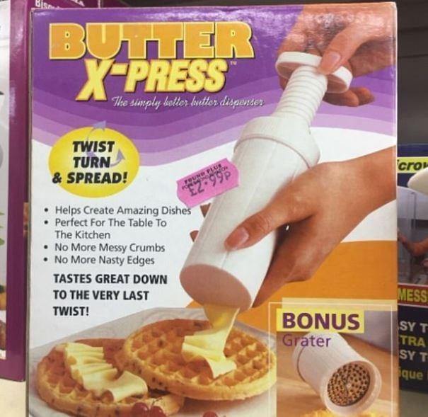 Food - BUTTER X-PRESS The simply botter buttes dispenter TWIST TURN &SPREAD! cro reUND FLUE E2-99P Helps Create Amazing Dishes Perfect For The Table To The Kitchen No More Messy Crumbs No More Nasty Edges TASTES GREAT DOWN MESS TO THE VERY LAST TWIST! BONUS Grater SY T TRA SY T que