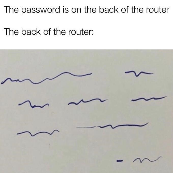 Text - The password is on the back of the router The back of the router:
