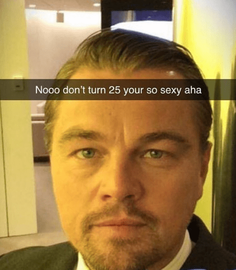 Funny meme about how Leonardo dicaprio likes younger women.