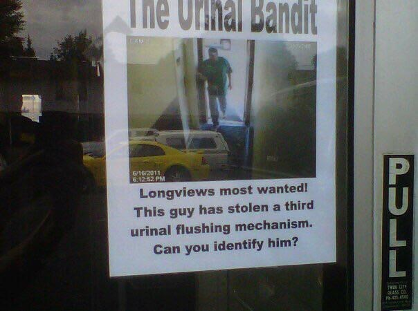 Text - The Urihal Bandit 6/16/2011 6.12-52 PM Longviews most wanted! This guy has stolen a third urinal flushing mechanism. Can you identify him? OLASS CO PULL