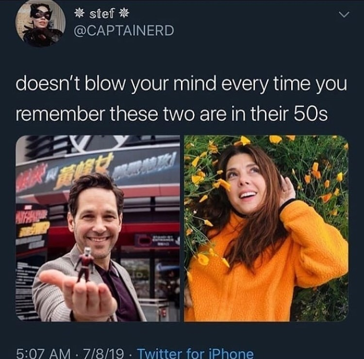 People - stef @CAPTAINERD doesn't blow your mind every time you remember these two are in their 50s EX 5:07 AM 7/8/19 Twitter for iPhone