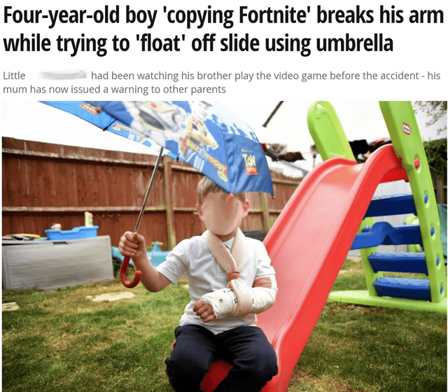 Public space - Four-year-old boy 'copying Fortnite' breaks his arm while trying to 'float' off slide using unmbrella had been watching his brother play the video game before the accident - his Little mum has now issued a warning to other parents ooDy