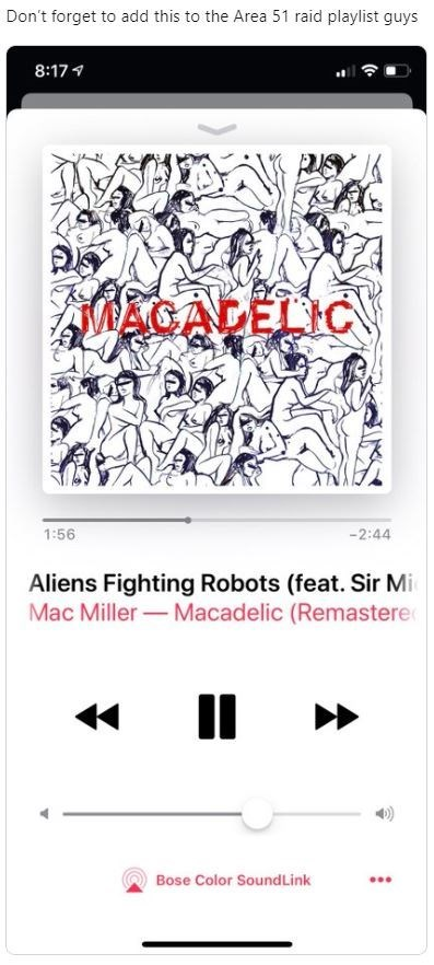 Text - Don't forget to add this to the Area 51 raid playlist guys 8:17 NAGADELC 1:56 -2:44 Aliens Fighting Robots (feat. Sir Mi Mac Miller Macadelic (Remastere Bose Color SoundLink