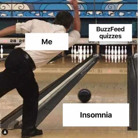 Bowling - BuzzFeed 28 29 Me quizzes NG TheSecretVice Insomnia