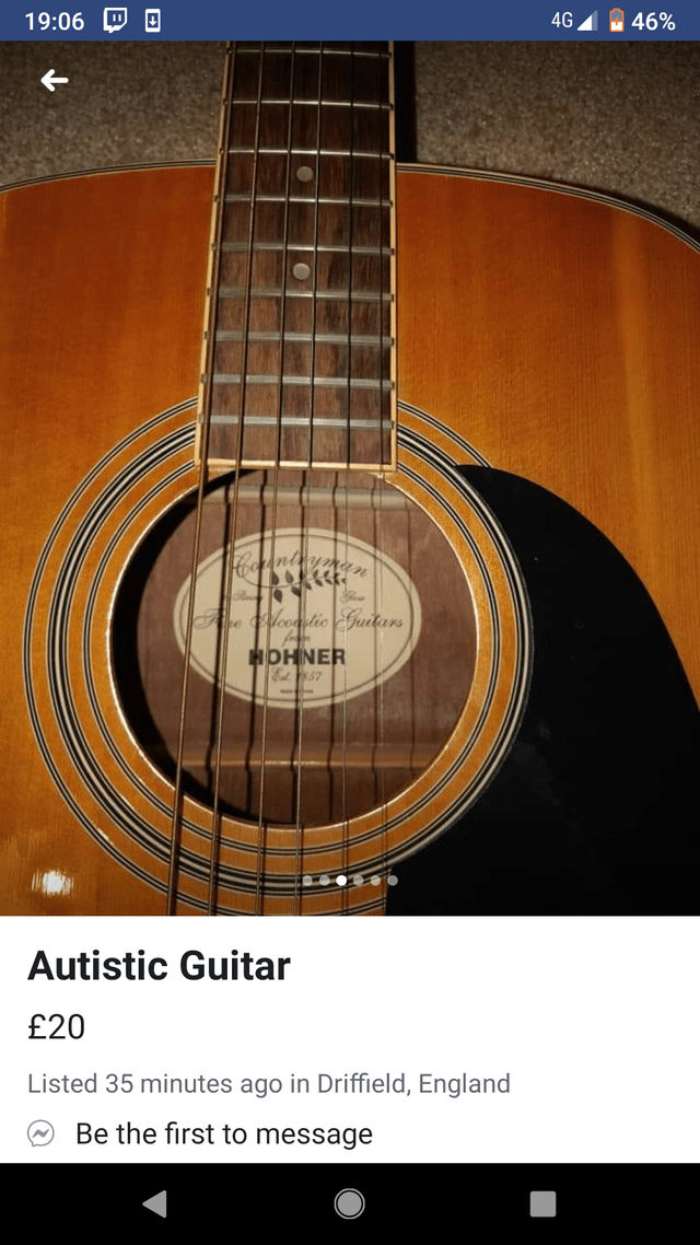 Guitar - 4G 19:06 46% Hoczantyanan e lcealic Guitars HOHNER Autistic Guitar £20 Listed 35 minutes ago in Driffield, England Be the first to message