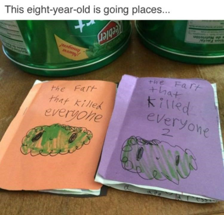 """Meme - This eight-year-old is going places... The Fart that Killed Everyone"""""""