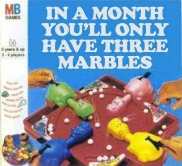 Toy - IN A MONTH YOU'LL ONLY HAVE THREE MARBLES GAMES 3 years&up