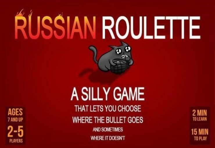 Text - RUSSIAN ROULETTE A SILLY GAME THAT LETS YOU CHOOSE AGES 2 MIN WHERE THE BULLET GOES TO LEARN 7 AND UP 2-5 AND SOMETIMES 15 MIN WHERE IT DOESNT TO PLAY PLAYERS