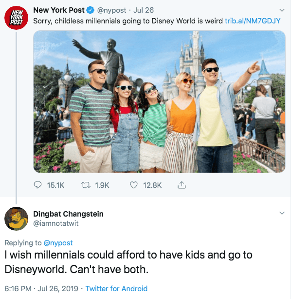 "Tweet - ""I wish millennials could afford to have kids and go to Disneyworld. Can't have both"""