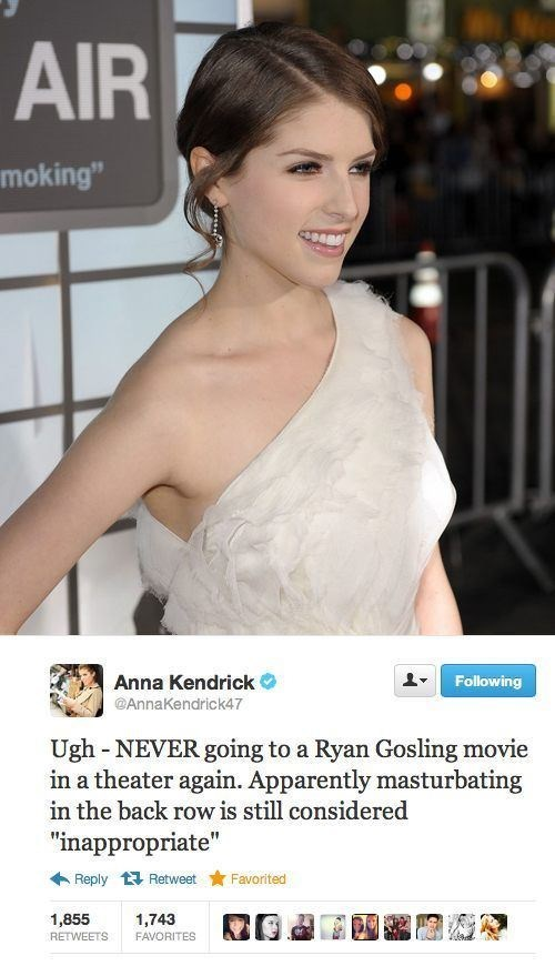 """Tweet - """"Ugh NEVER going to a Ryan Gosling movie in a theater again. Apparently masturbating in the back row is still considered 'inappropriate'"""""""