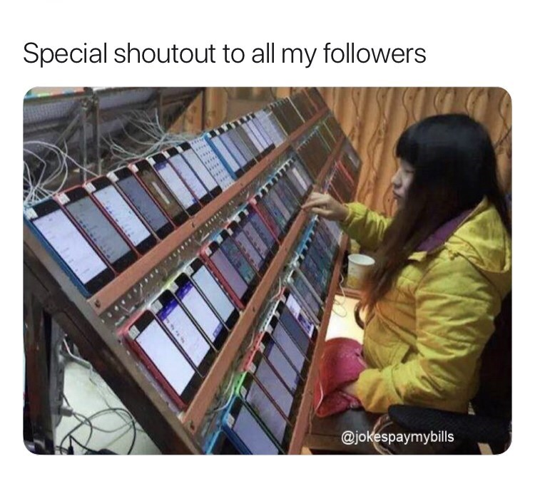 "Meme - ""Special shoutout to all my followers"""
