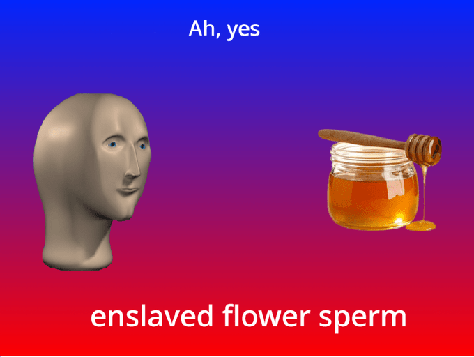 Head - Ah, yes enslaved flower sperm